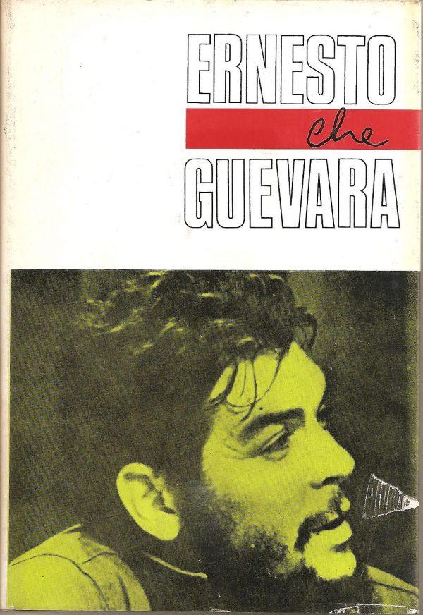 Ernestó Che Guevara